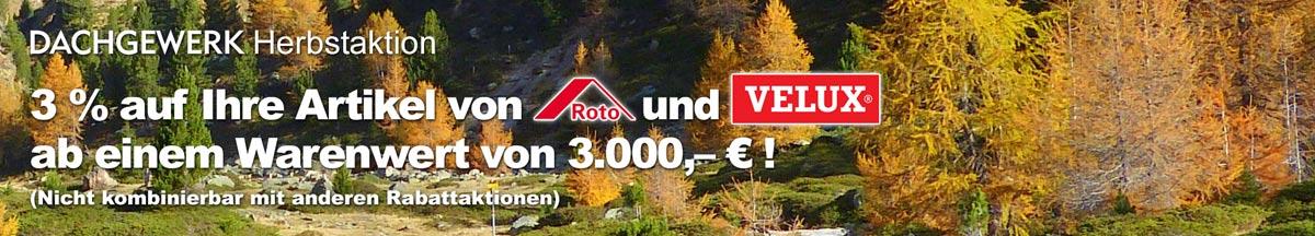 DACHGEWERK Herbstaktion: 3 Prozent auf Ihren Einkaufswagen ab einem Warenwert von 3.000,- Euro!